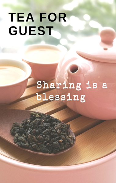 Tea for Guest   Sharing is a bleasing